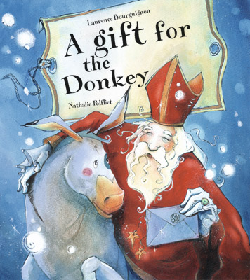A gift for the donkey