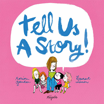 Tell Us A Story!